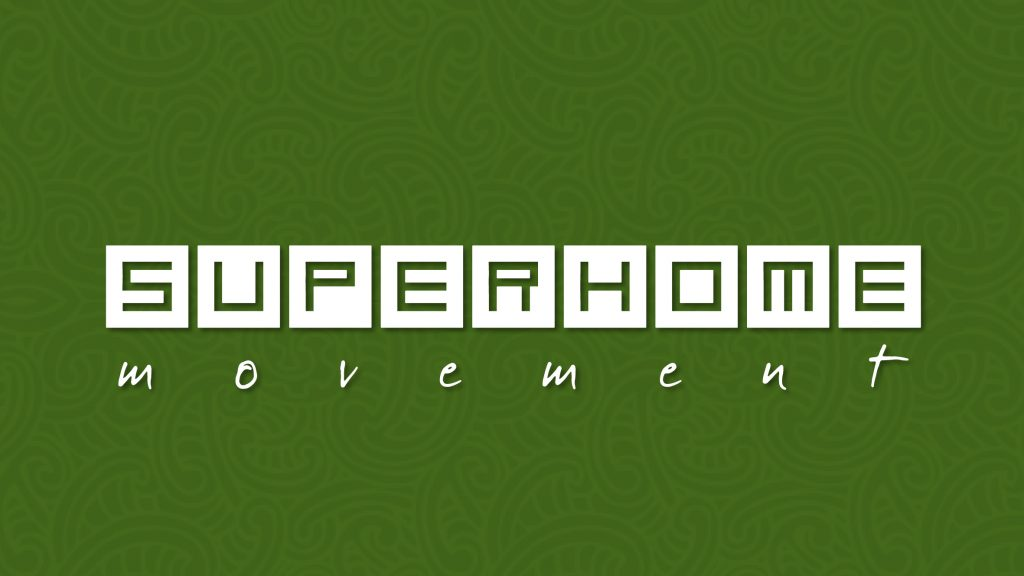 THE SUPERHOME MOVEMENT